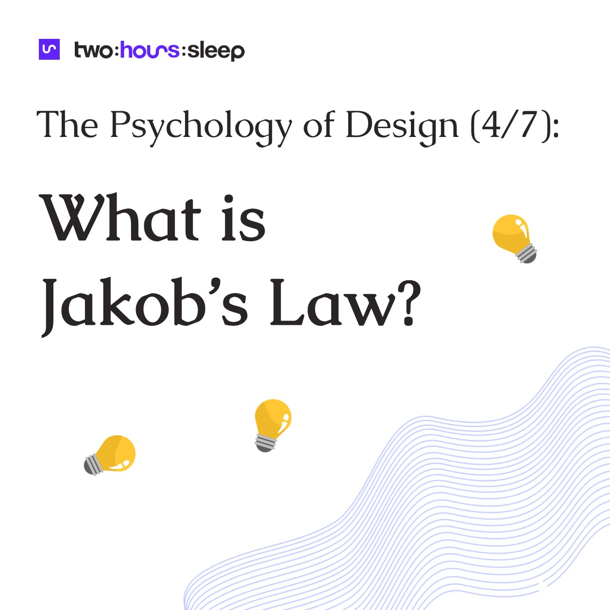 What is Jakob's Law?